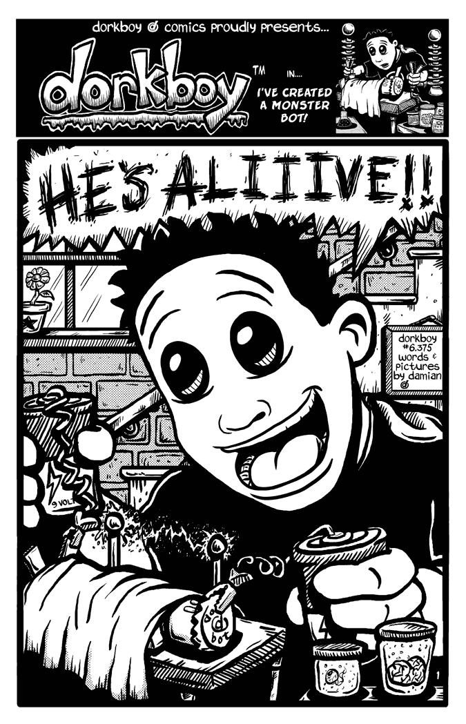 dorkboy #6.375 – dorkbot lives!! p.1
