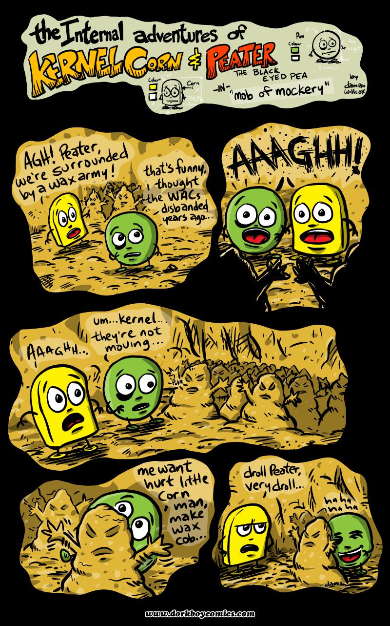 Kernel Corn – Mob of Mockery
