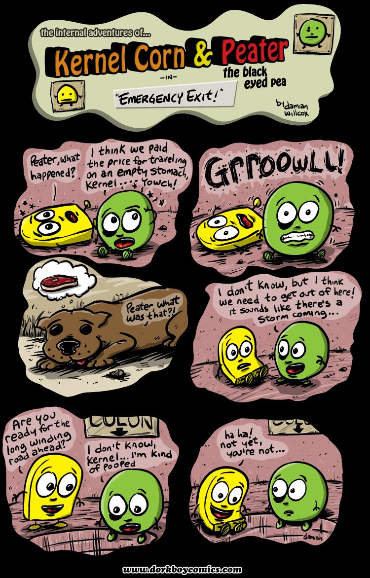 Kernel Corn – Emergency Exit!