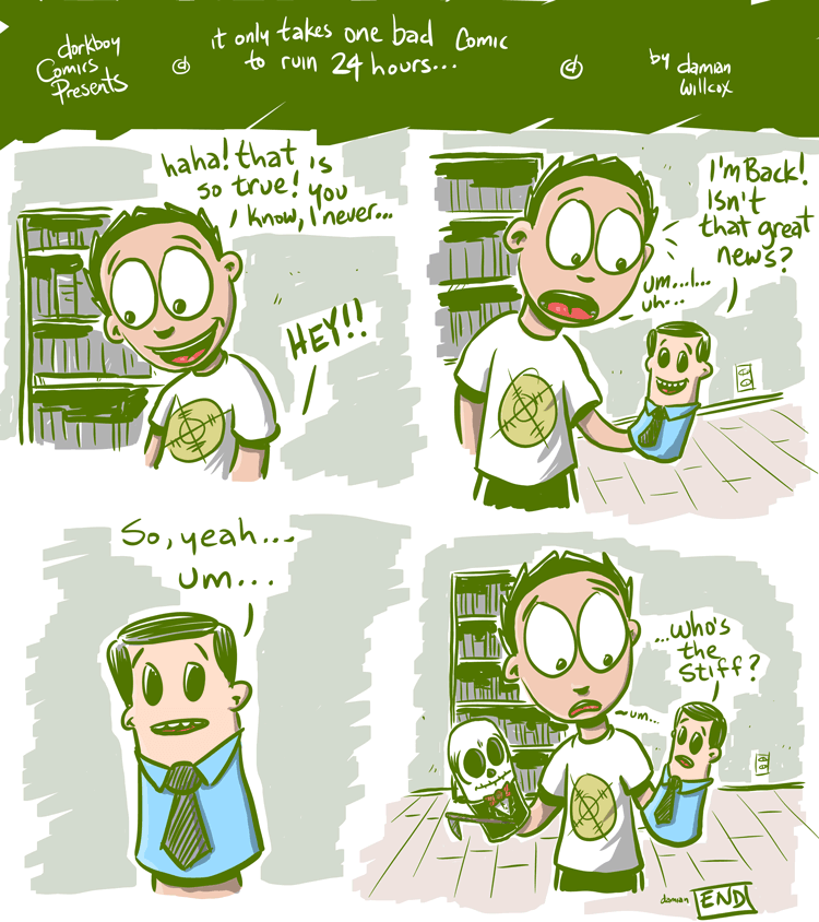 it takes one bad comic to ruin 24 hours